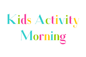 Children's Activity Morning