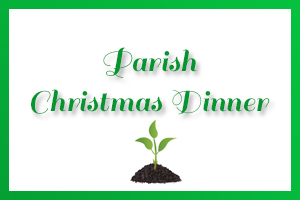 Advent Mission - 'New Beginnings' Parish Christmas Dinner