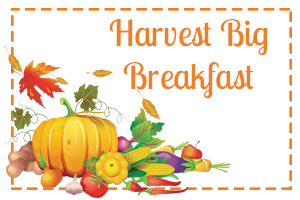 Harvest Big Breakfast
